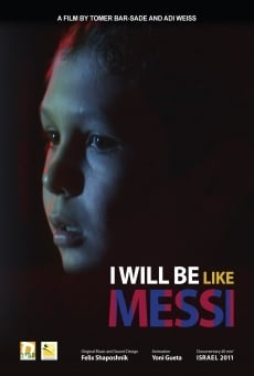 I Will Be Like Messi