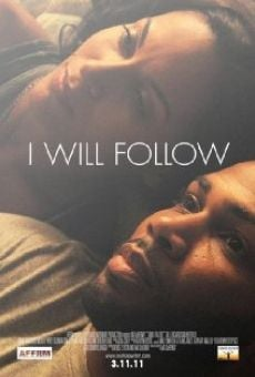 I Will Follow en ligne gratuit