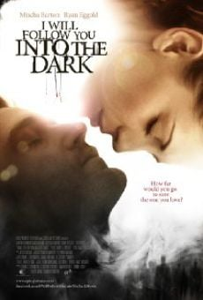 Película: I Will Follow You Into the Dark