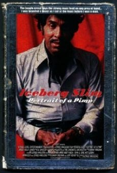 Iceberg Slim: Portrait of a Pimp on-line gratuito