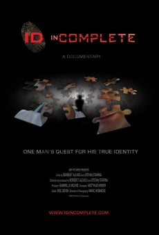 ID inComplete: One Man's Quest for His True Identity