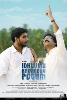 Ver película Idhuvum Kadandhu Pogum