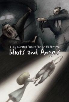 Idiotas y ángeles online