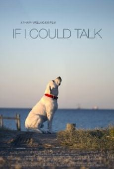 If I Could Talk