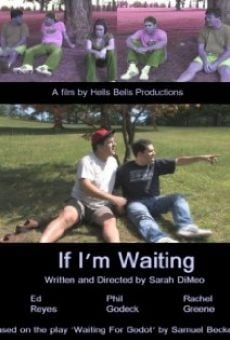Película: If I'm Waiting