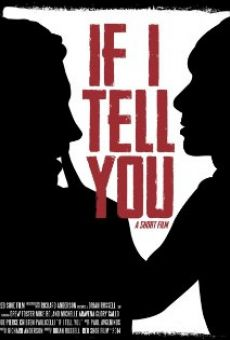 Ver película If I Tell You