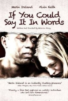 Watch If You Could Say It in Words online stream