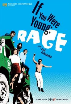 Ver película If You Were Young: Rage