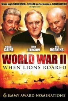 World War II: When Lions Roared on-line gratuito