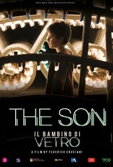 Il Bambino di Vetro: The Son en ligne gratuit
