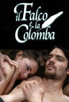 Il falco e la colomba online streaming