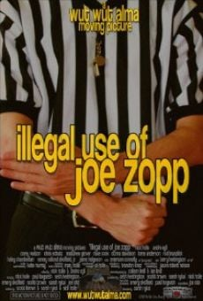 Película: Illegal Use of Joe Zopp