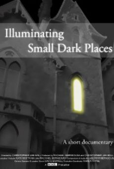 Illuminating Small Dark Places