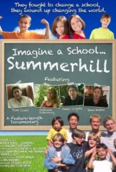 Ver película Imagine a School... Summerhill