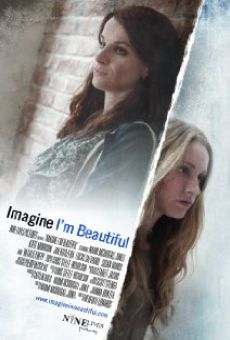 Ver película Imagine I'm Beautiful
