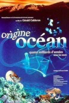 IMAX: Origine océan - 4 milliards d'années sous les mers
