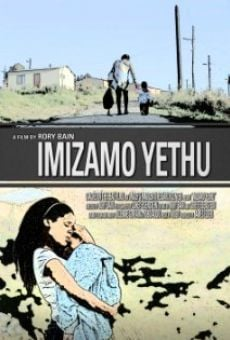 Película: Imizamo Yethu (People Have Gathered)