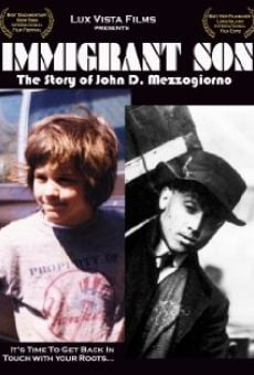 Película: Immigrant Son: The Story of John D. Mezzogiorno