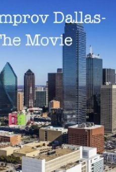Improv Dallas-The Movie online
