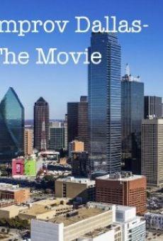 Watch Improv Dallas-The Movie online stream