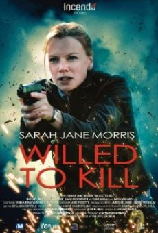 Willed to Kill gratis