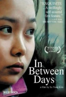 In Between Days on-line gratuito