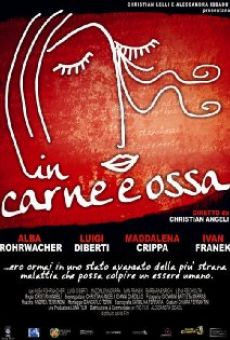 In carne e ossa on-line gratuito