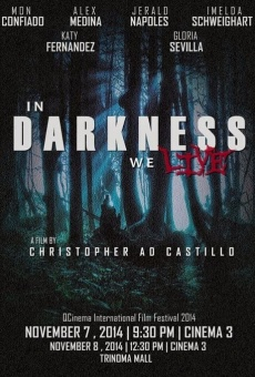 Ver película In Darkness We Live