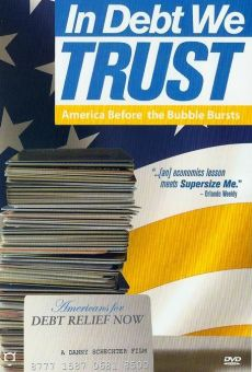 In Debt We Trust gratis