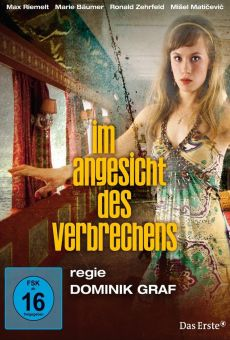Im Angesicht des Verbrechens (In Face of the Crime) online