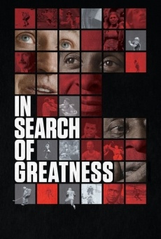 In Search of Greatness gratis