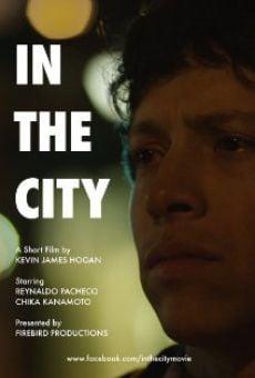 Watch In the City online stream
