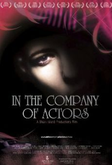 In the Company of Actors en ligne gratuit