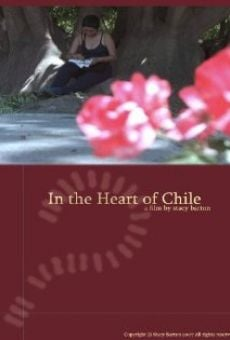 In the Heart of Chile online streaming