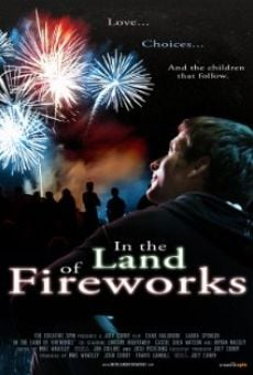 In the Land of Fireworks en ligne gratuit
