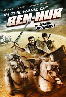 In the Name of Ben Hur online kostenlos