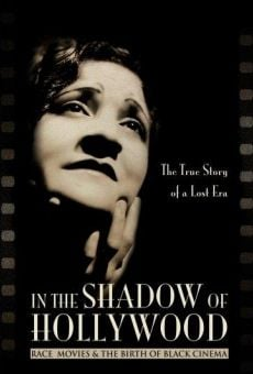 In the Shadow of Hollywood: Race Movies and the Birth of Black Cinema on-line gratuito