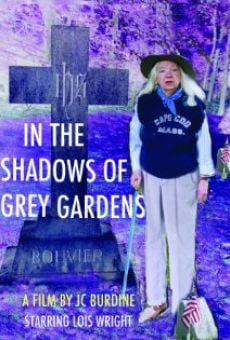 In the Shadows of Grey Gardens on-line gratuito