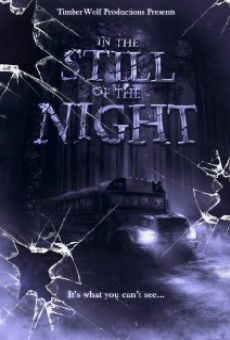 In the Still of the Night online