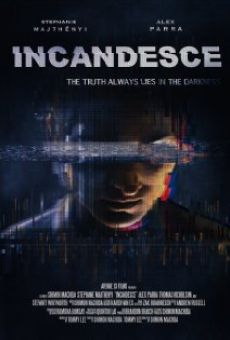 Watch Incandesce online stream
