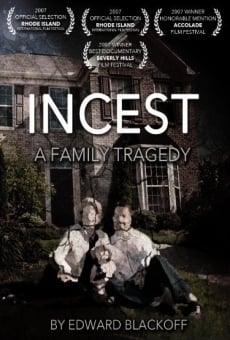 Incest: A Family Tragedy on-line gratuito