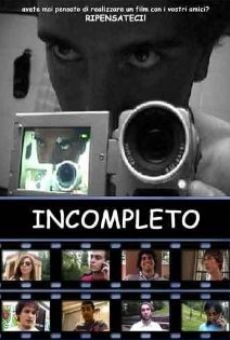 Incompleto online streaming