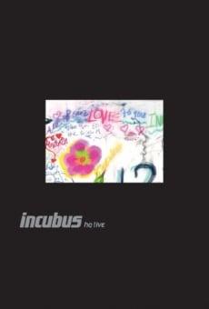 Incubus HQ Live en ligne gratuit