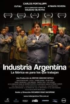 Ver película Industria argentina, la fábrica es para los que trabajan