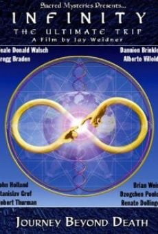 Infinity: The Ultimate Trip - Journey Beyond Death online kostenlos