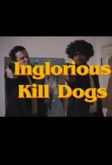 Ver película Inglorious Kill Dogs