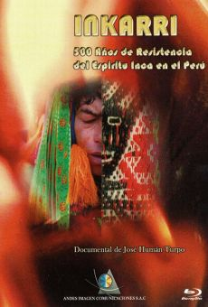 Inkarri: 500 años de resistencia del espíritu inka en el Perú online free