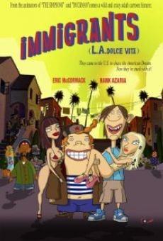Inmigrantes L.A. Dolce Vita online