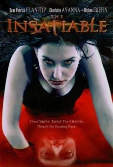 The Insatiable on-line gratuito