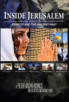Película: Inside Jerusalem: Identity and the Ancient Past